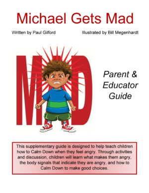 Michael Gets Mad Parent & Educator Guide